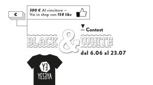 6/06 – 23/7, il terzo contest YESEYA è in Bianco e Nero!