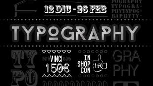 Typography, il contest sui caratteri tipografici. Vinci fino al 26 febbraio!